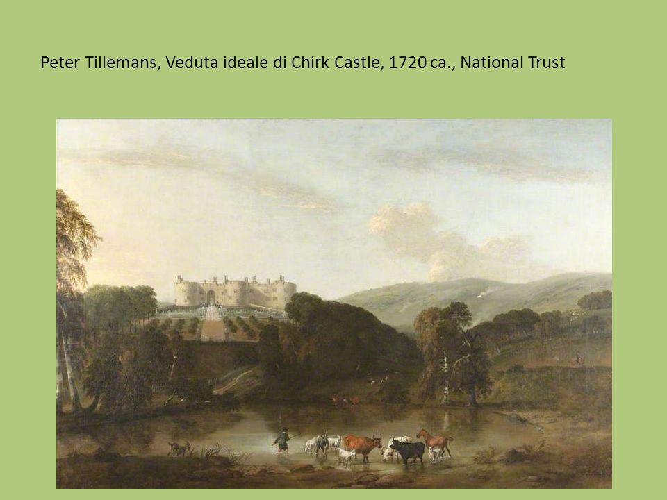 Peter Tillemans, Veduta ideale di Chirk Castle, 1720 ca., National Trust
