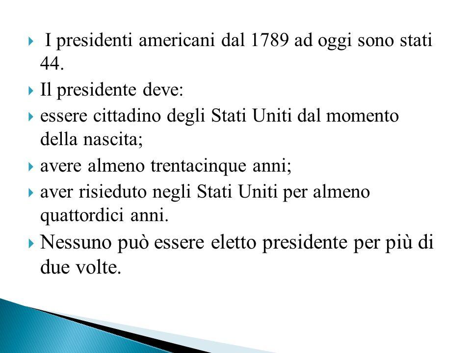  I presidenti americani dal 1789 ad oggi sono stati 44.