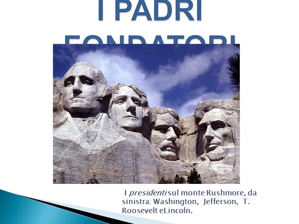 I presidenti sul monte Rushmore, da sinistra: Washington, Jefferson, T. Roosevelt eLincoln.