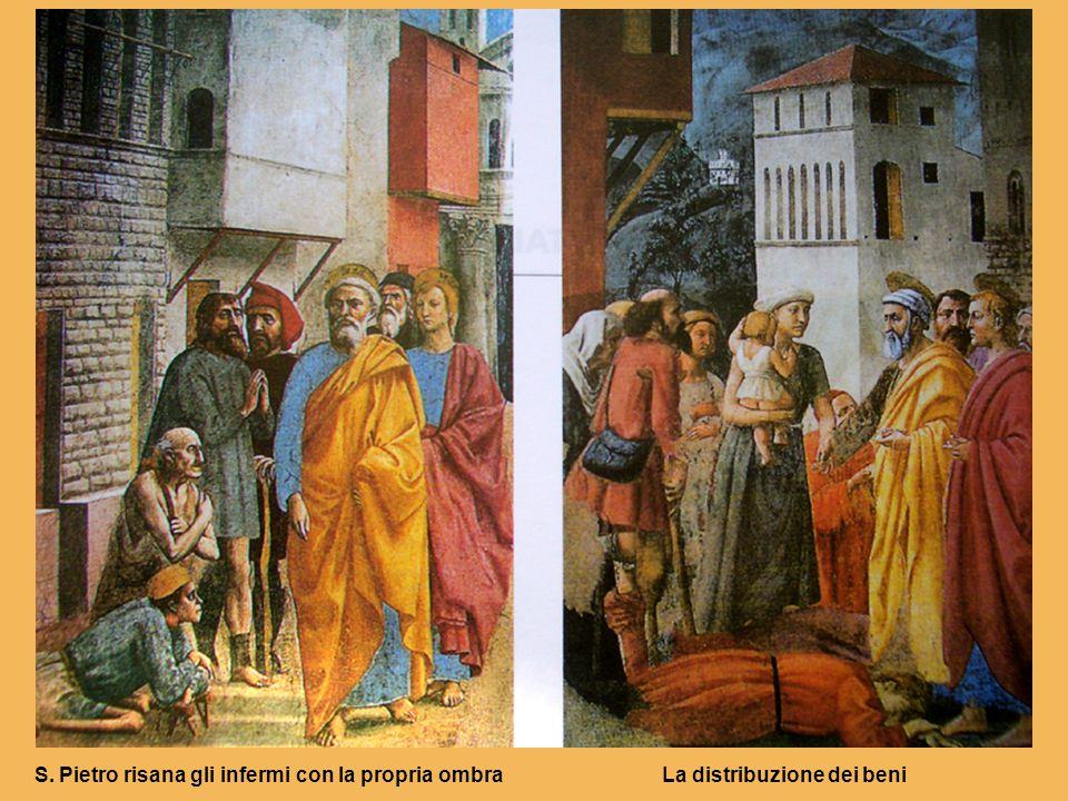 S. Pietro risana gli infermi con la propria ombra La distribuzione dei beni