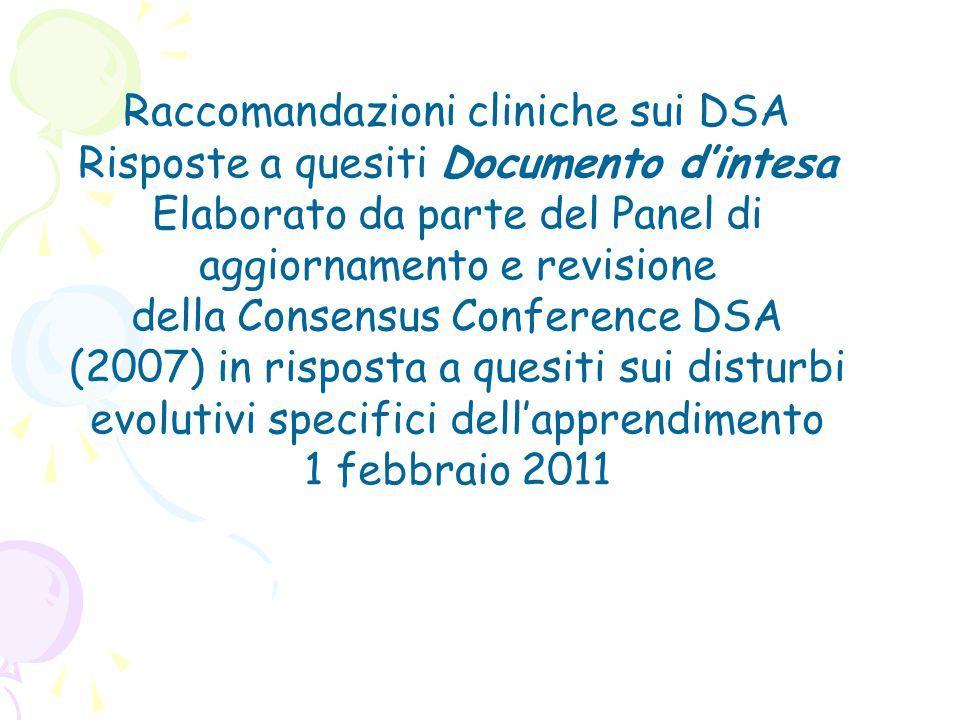 Raccomandazioni cliniche sui DSA Risposte a quesiti Documento d'intesa Elaborato da parte del Panel di aggiornamento e revisione della Consensus Confe