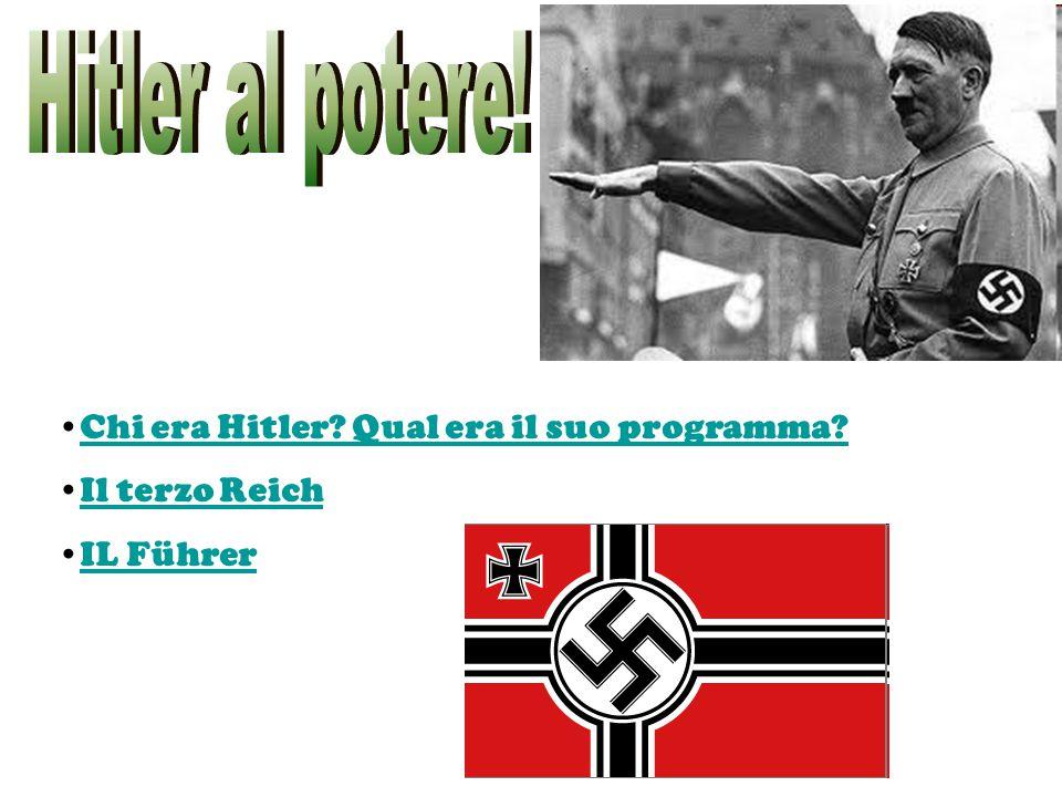 Chi era Hitler? Qual era il suo programma? Il terzo Reich IL Führer
