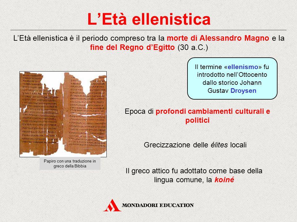 L'Età ellenistica Il termine «ellenismo» fu introdotto nell'Ottocento dallo storico Johann Gustav Droysen L'Età ellenistica è il periodo compreso tra