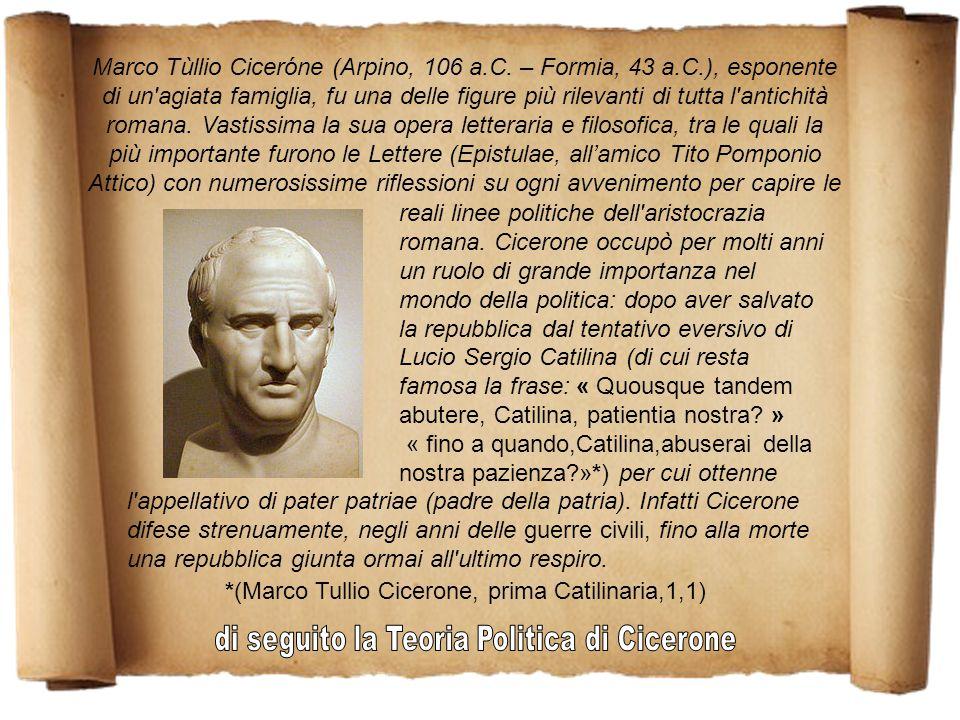 Marco Tùllio Ciceróne (Arpino, 106 a.C.