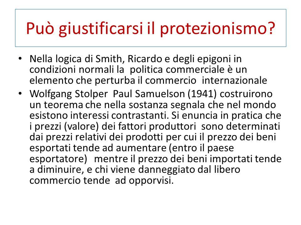 Può giustificarsi il protezionismo? Nella logica di Smith, Ricardo e degli epigoni in condizioni normali la politica commerciale è un elemento che per