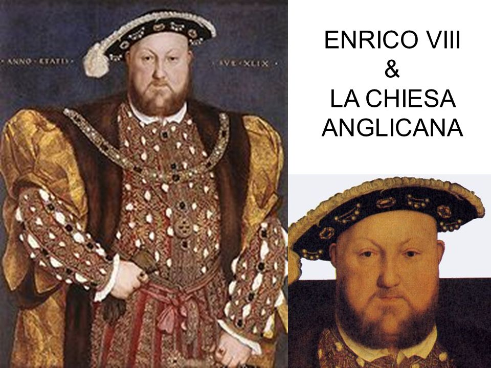 ENRICO VIII & LA CHIESA ANGLICANA