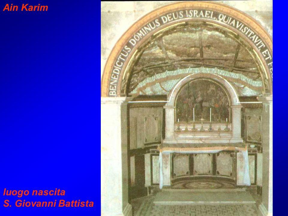 Ain Karim luogo nascita S. Giovanni Battista