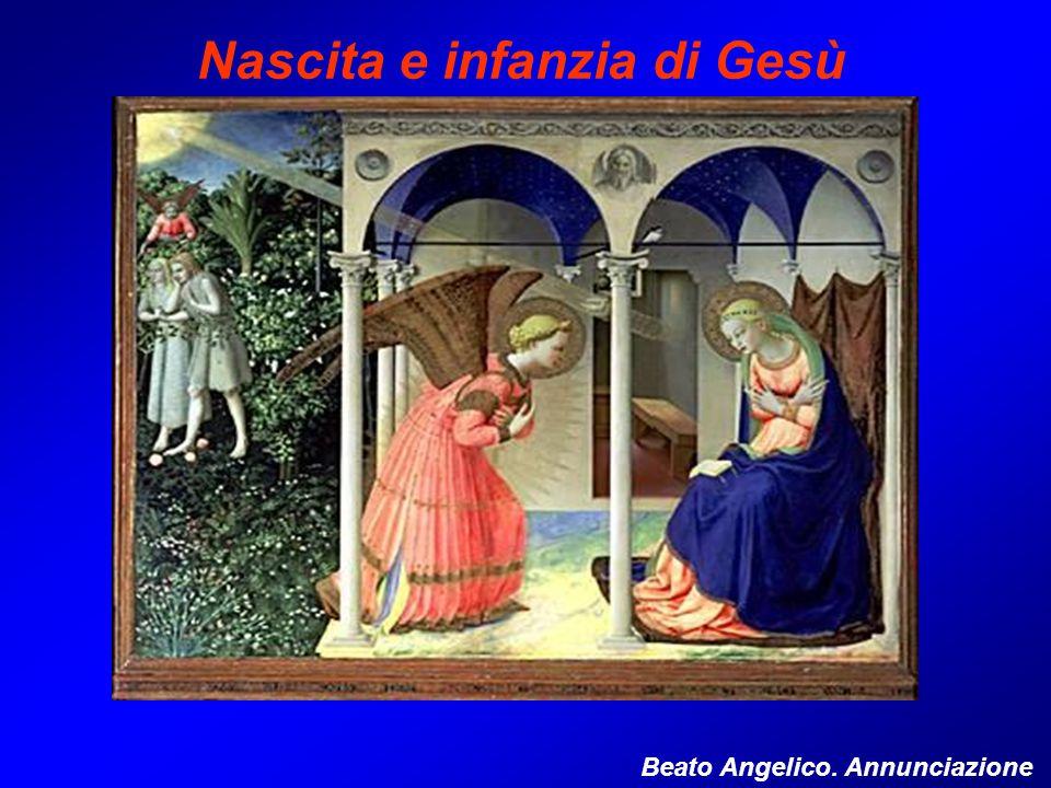 Beato Angelico. Annunciazione Nascita e infanzia di Gesù