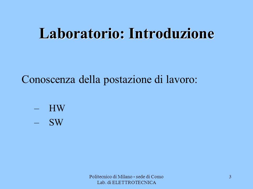 Politecnico di Milano - sede di Como Lab. di ELETTROTECNICA 14
