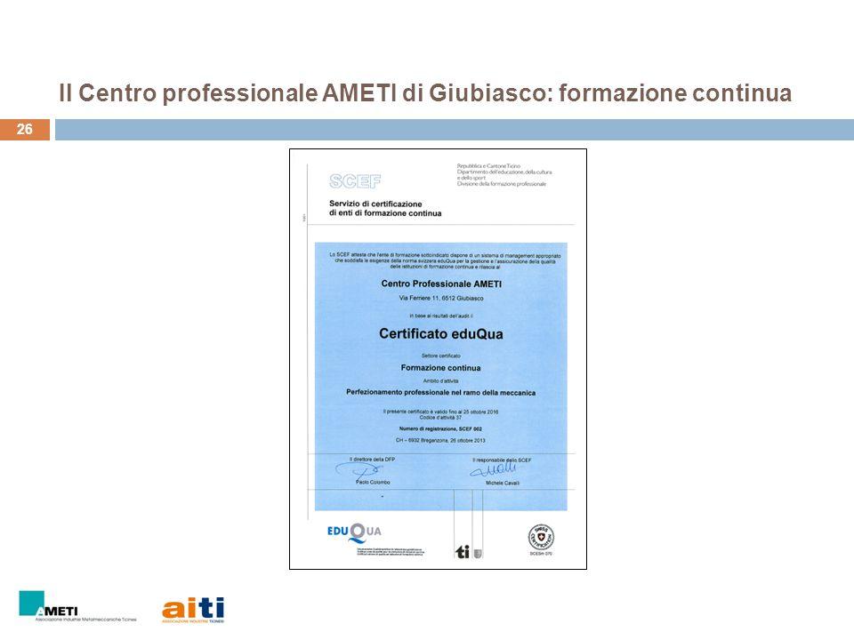 26 Il Centro professionale AMETI di Giubiasco: formazione continua