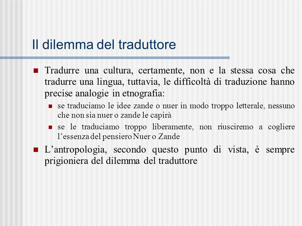Il dilemma del traduttore Tradurre una cultura, certamente, non e la stessa cosa che tradurre una lingua, tuttavia, le difficoltà di traduzione hanno