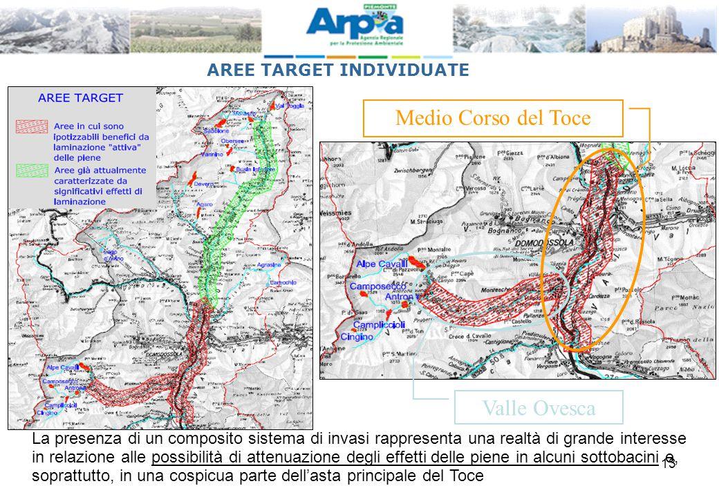 13 AREE TARGET INDIVIDUATE Valle Ovesca Medio Corso del Toce La presenza di un composito sistema di invasi rappresenta una realtà di grande interesse