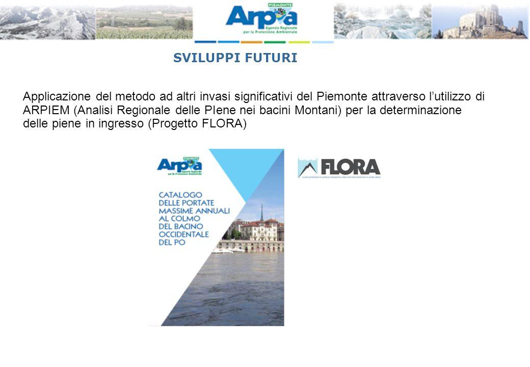 Applicazione del metodo ad altri invasi significativi del Piemonte attraverso l'utilizzo di ARPIEM (Analisi Regionale delle PIene nei bacini Montani)