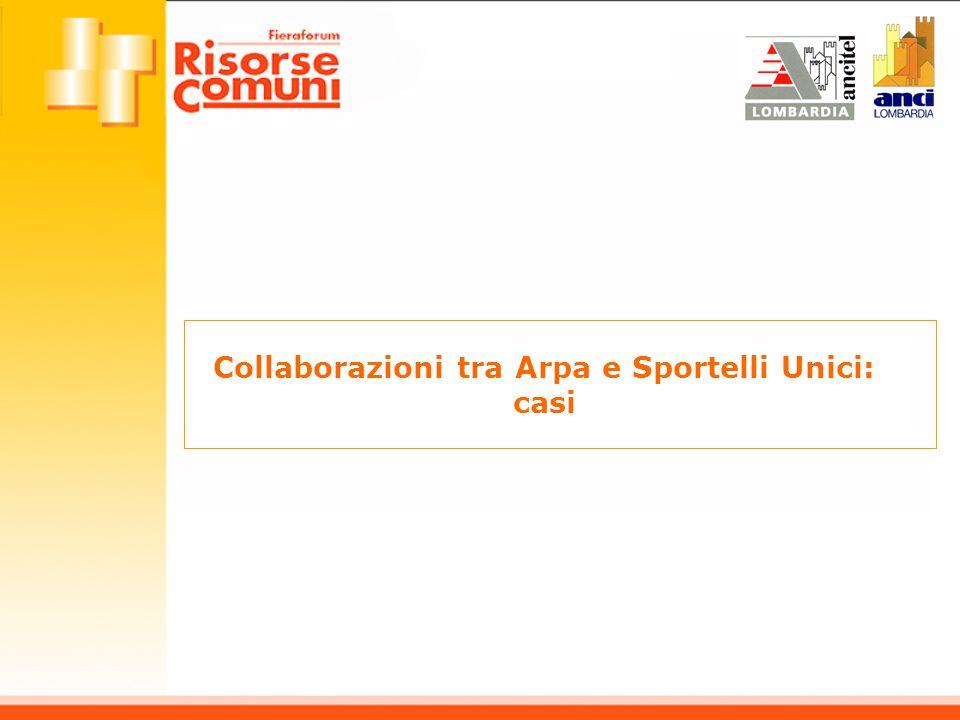 Collaborazioni tra Arpa e Sportelli Unici: casi