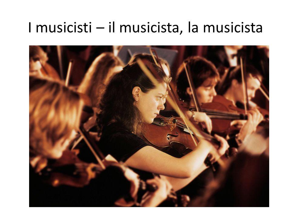 I musicisti – il musicista, la musicista