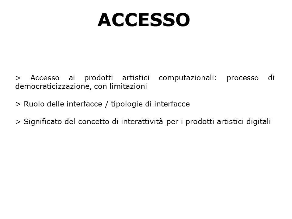 > Democraticizzazione non solo del processo di creazione dei prodotti artistici computazionali ma --> anche dell'accesso a tali prodotti Da cosa è dovuto?
