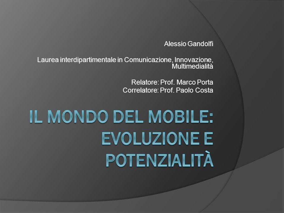 Alessio Gandolfi Laurea interdipartimentale in Comunicazione, Innovazione, Multimedialità Relatore: Prof.