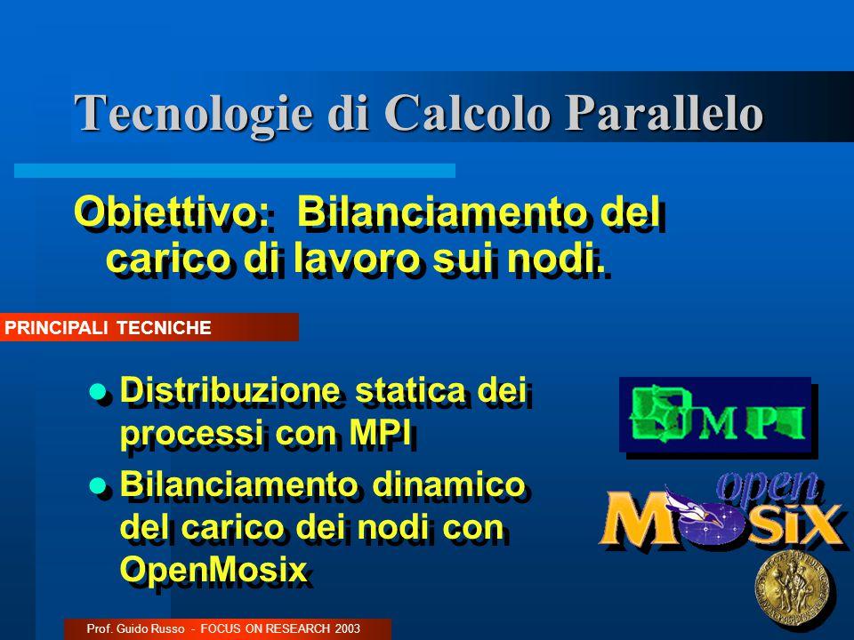 Tecnologie di Calcolo Parallelo Obiettivo: Bilanciamento del carico di lavoro sui nodi.
