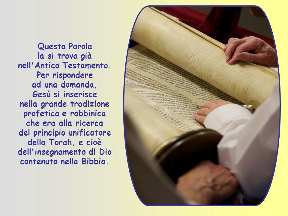Questa Parola la si trova già nell Antico Testamento.