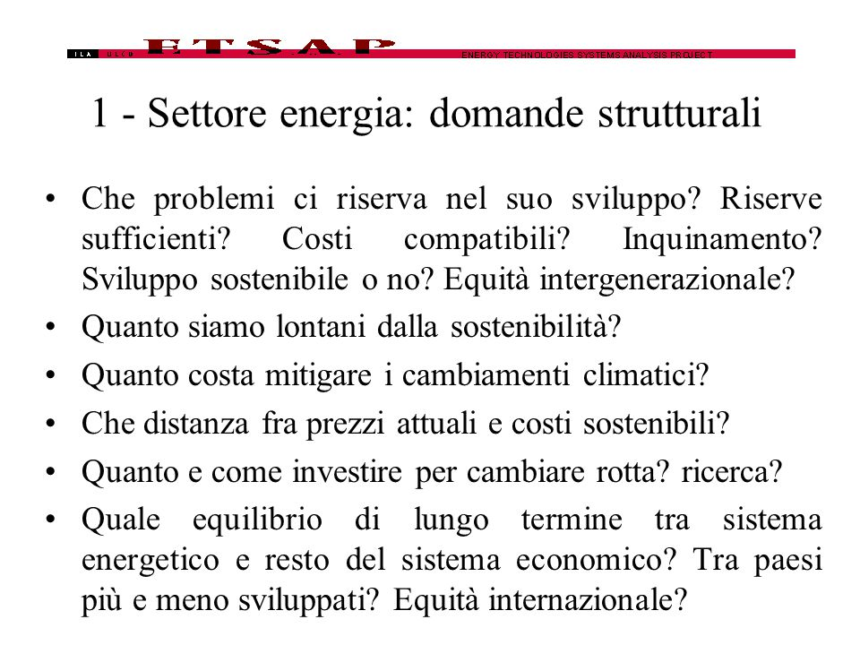 5 – MARKAL: Equazioni principali, 2 Electricity sector –Time-sliced balance (r, t, ts) Production  Consumption –Seasonal reservoir management Essentially lets you specify seasonal plus an annual availability factor –Peaking Total ELC capacity  (1+ERESERVE)  Capacity needed to meet the energy requirement –Base load Total night production of Base-Load-Techs  Base-load-fraction  total night demand