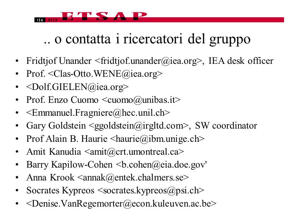 .. o contatta i ricercatori del gruppo Fridtjof Unander, IEA desk officer Prof.