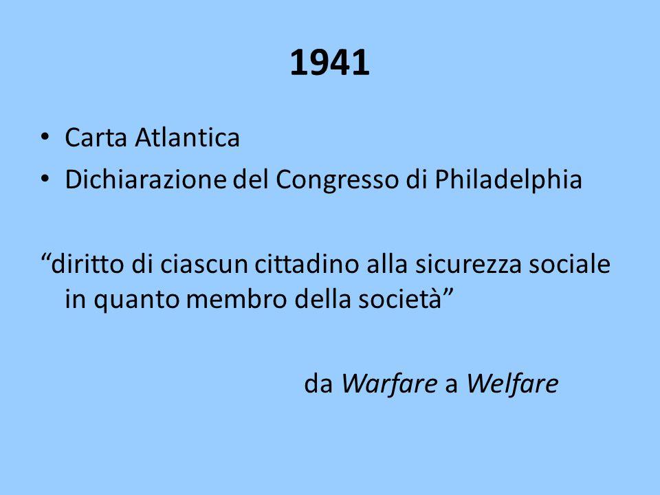 """1941 Carta Atlantica Dichiarazione del Congresso di Philadelphia """"diritto di ciascun cittadino alla sicurezza sociale in quanto membro della società"""""""