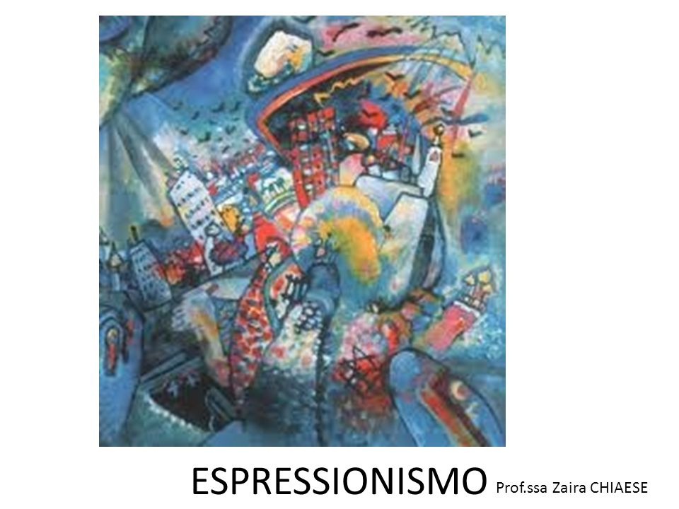 Prof.ssa Zaira CHIAESE ESPRESSIONISMO