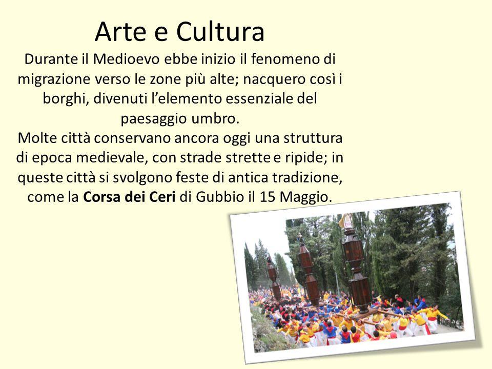Arte e Cultura Durante il Medioevo ebbe inizio il fenomeno di migrazione verso le zone più alte; nacquero così i borghi, divenuti l'elemento essenzial