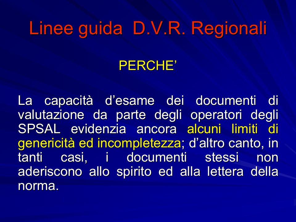 Linee guida D.V.R.Regionali L articolo 4 del D.Lgs.