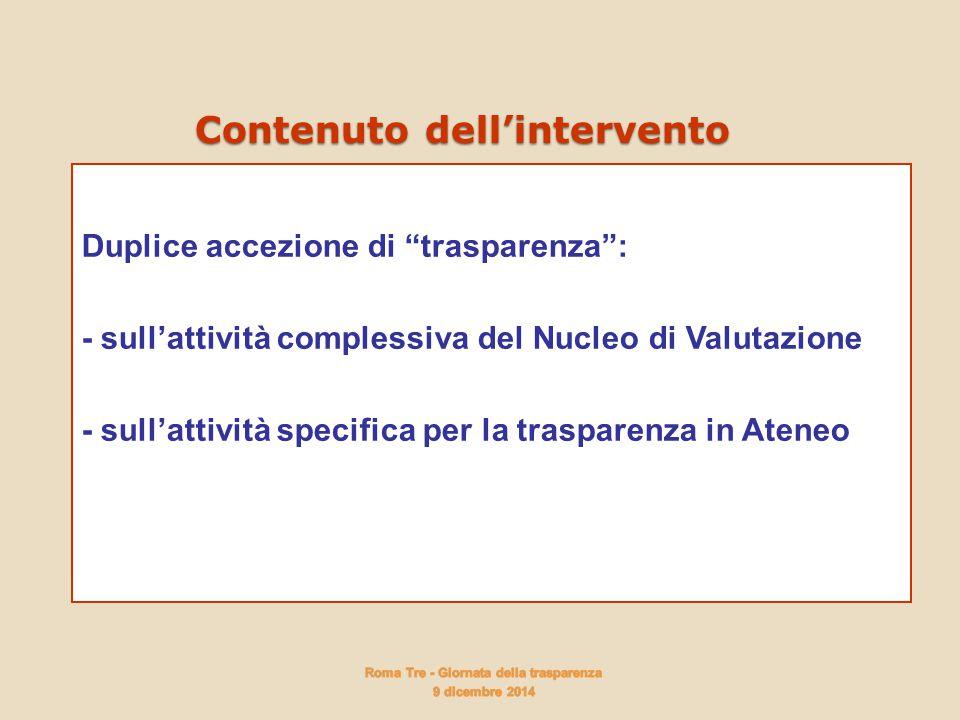 """Duplice accezione di """"trasparenza"""": - sull'attività complessiva del Nucleo di Valutazione - sull'attività specifica per la trasparenza in Ateneo Dupli"""