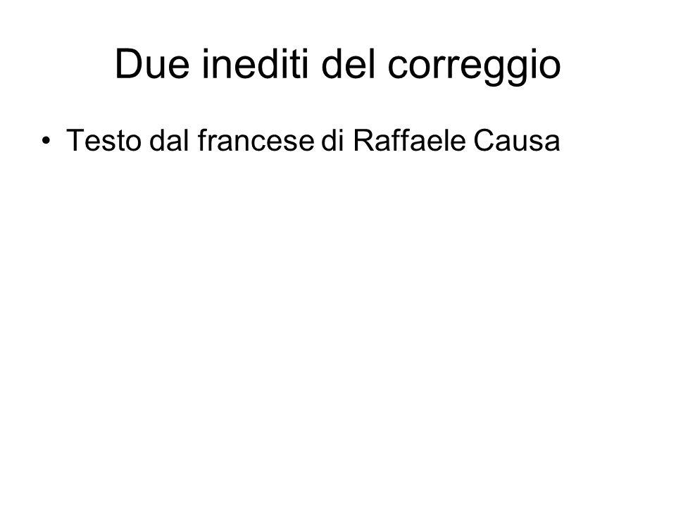 Due inediti del correggio Testo dal francese di Raffaele Causa