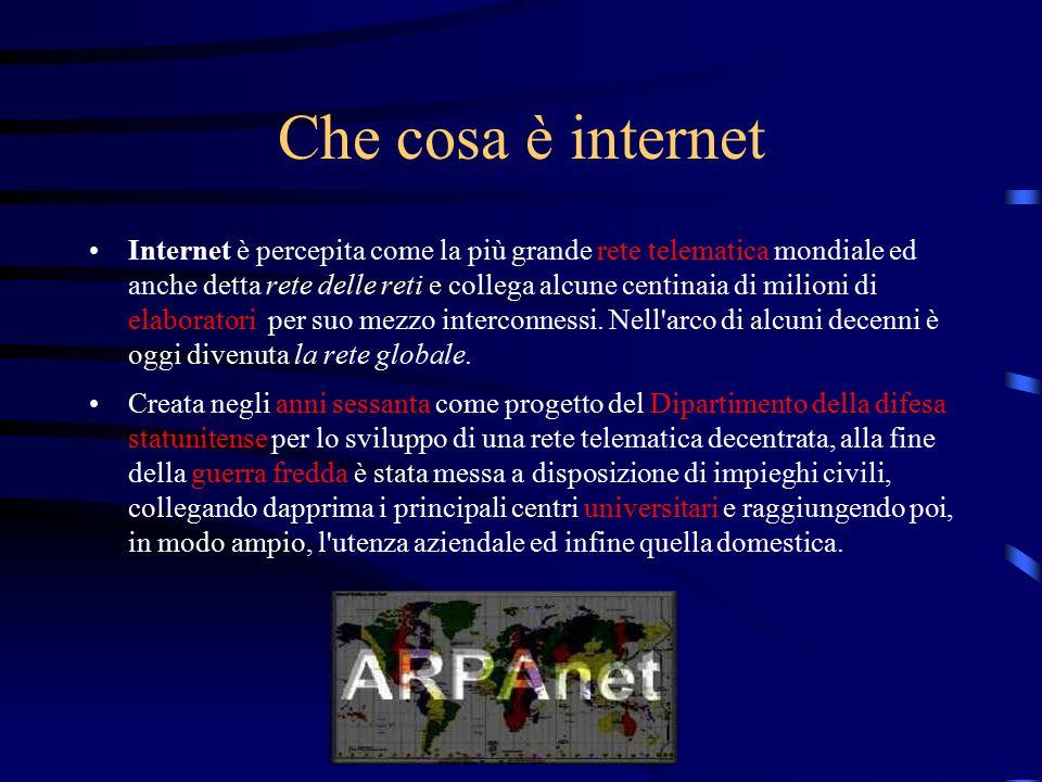 Che cosa è internet Internet è percepita come la più grande rete telematica mondiale ed anche detta rete delle reti e collega alcune centinaia di mili