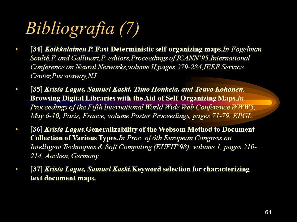 61 Bibliografia (7) [34] Koikkalainen P.