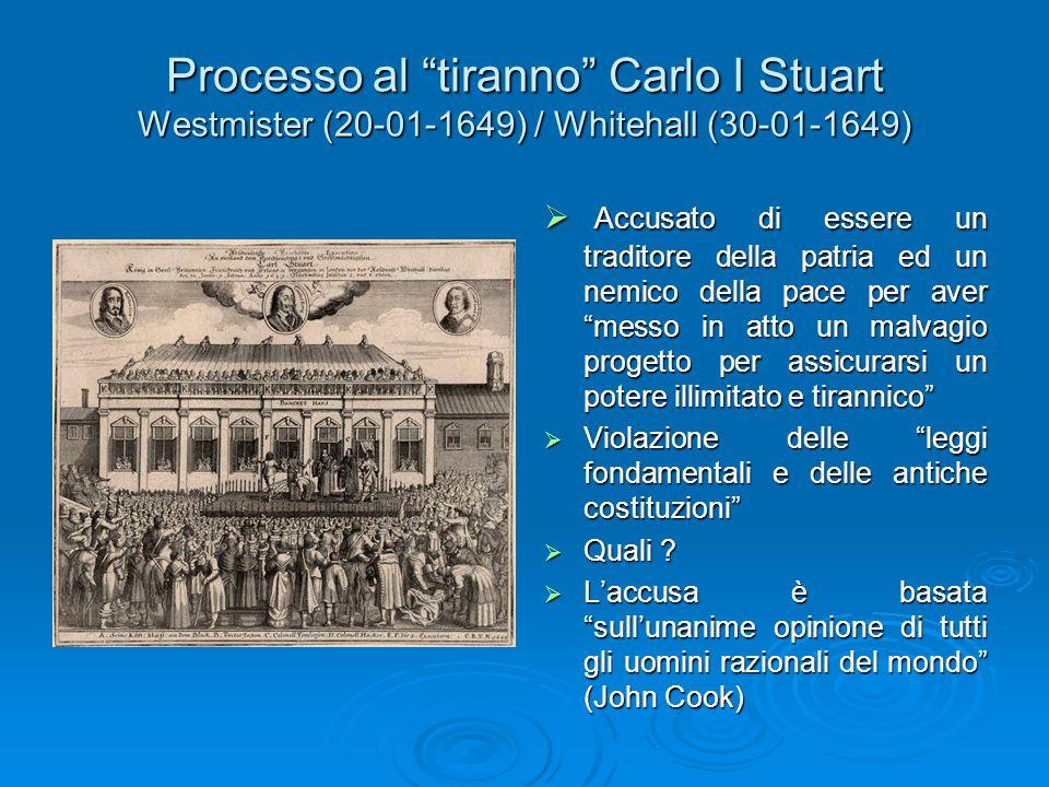 """Processo al """"tiranno"""" Carlo I Stuart Westmister (20-01-1649) / Whitehall (30-01-1649)  Accusato di essere un traditore della patria ed un nemico dell"""