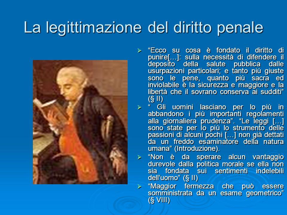 """La legittimazione del diritto penale  """"Ecco su cosa è fondato il diritto di punire[…]: sulla necessità di difendere il deposito della salute pubblica"""