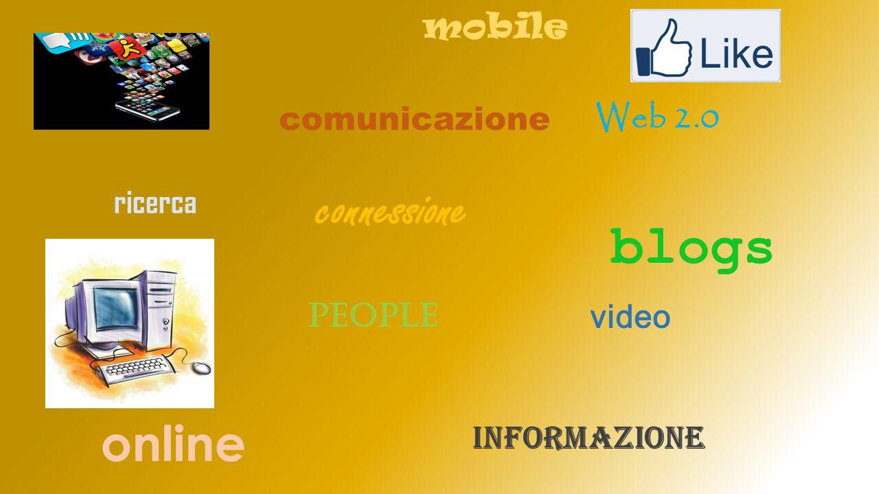 comunicazione video people connessione Web 2.0 informazione blogs ricerca online mobile
