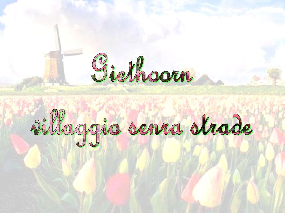 Giethoorn è un villaggio olandese situato nella Provincia di Overijssel, a circa 5 chilometri da Steen. E' rinomato a livello internazionale per i suo