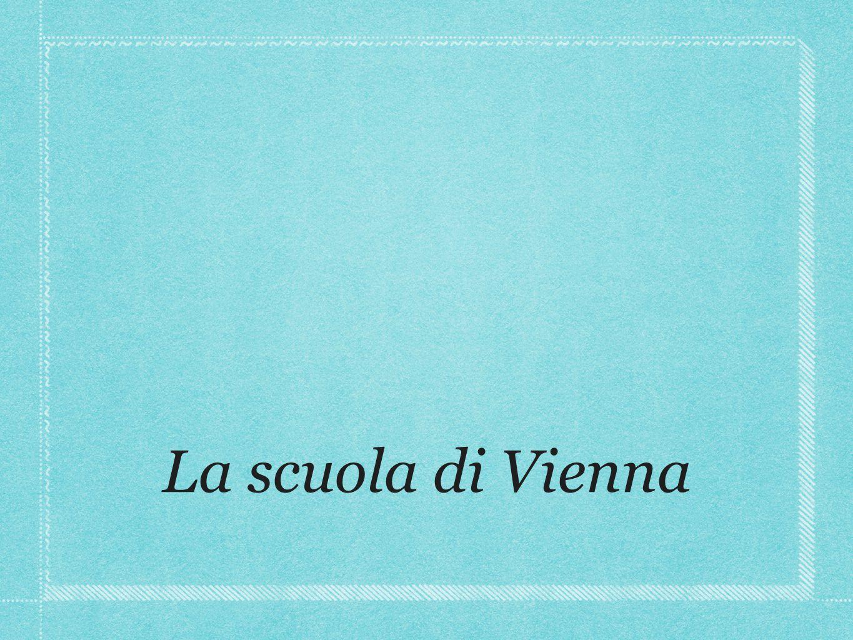 La scuola di Vienna
