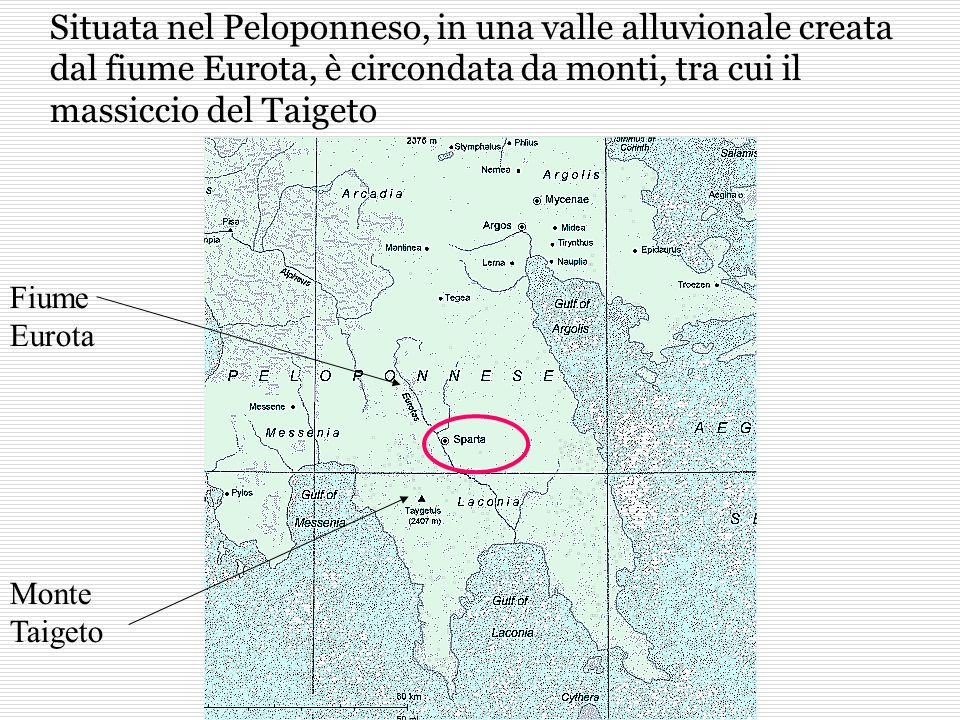 Fiume Eurota Monte Taigeto Situata nel Peloponneso, in una valle alluvionale creata dal fiume Eurota, è circondata da monti, tra cui il massiccio del