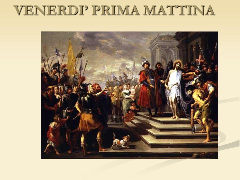 VENERDI' PRIMA MATTINA