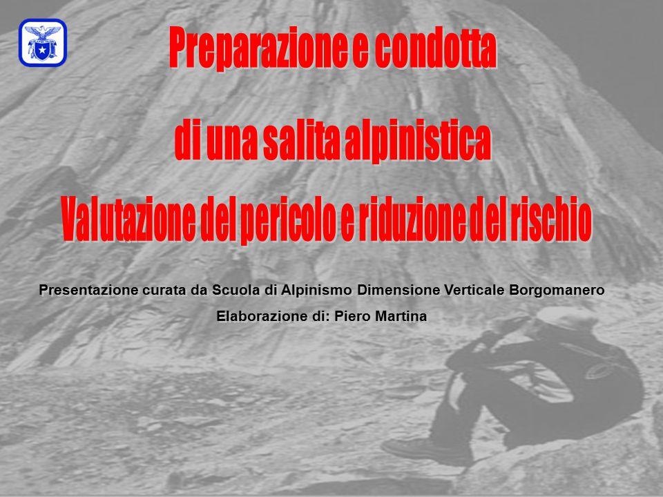 C0mmissione Interregionale Scuole di Alpinismo e Sci Alpinismo LPV PREPARAZIONE DELLO ZAINO ed EQUIPAGGIAMENTO MATERIALE COLLETTIVO Corde, cordini, chiodi, moschettoni, staffe, tenda, fornello, combustibile, ecc.