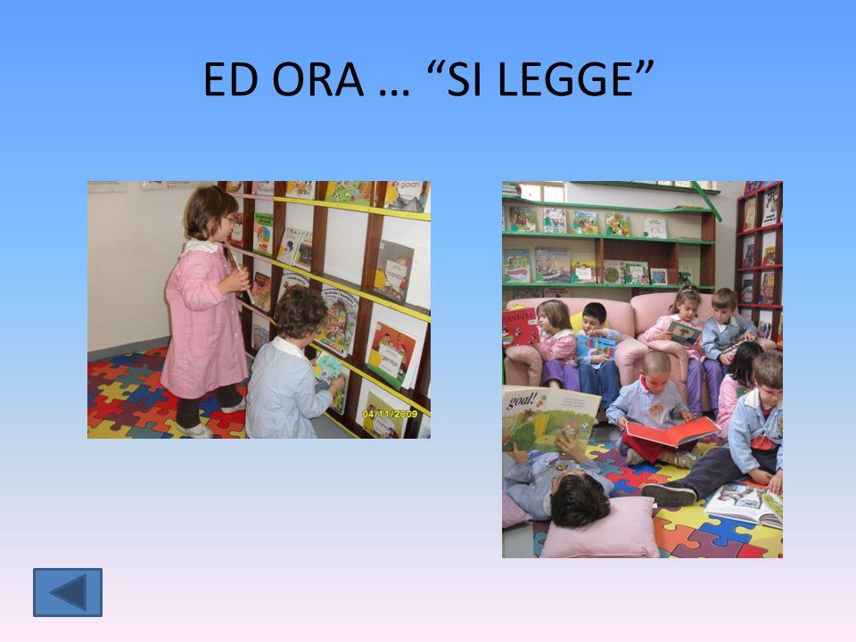 ED ORA … SI LEGGE