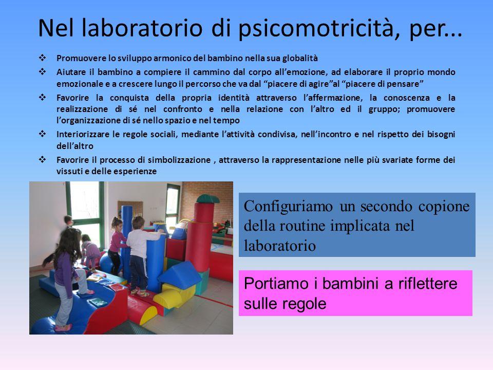 Nel laboratorio di psicomotricità, per...
