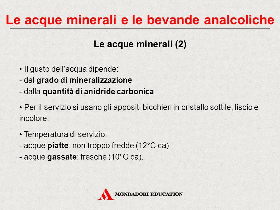 Le acque minerali sono acque che sgorgano da sorgenti naturali e contengono in soluzione sali e tracce di composti organici provenienti dal terreno. L