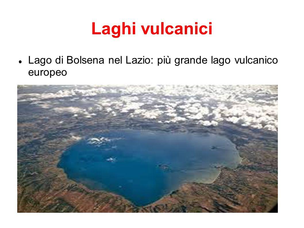 Laghi vulcanici Lago di Bolsena nel Lazio: più grande lago vulcanico europeo