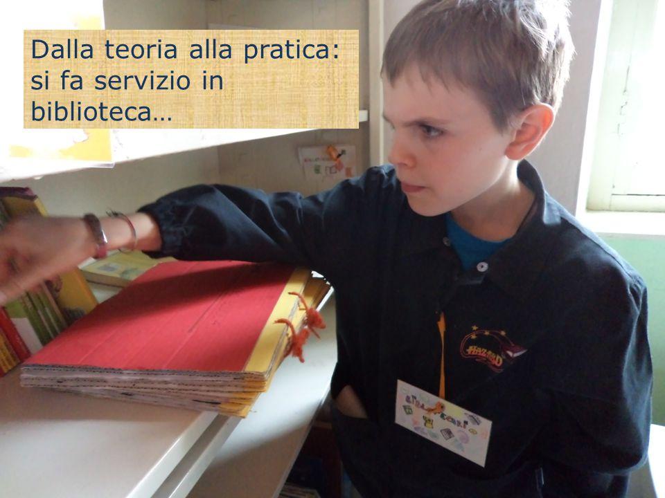 Dalla teoria alla pratica: si fa servizio in biblioteca…