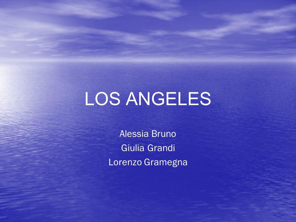 LOS ANGELES Alessia Bruno Giulia Grandi Lorenzo Gramegna