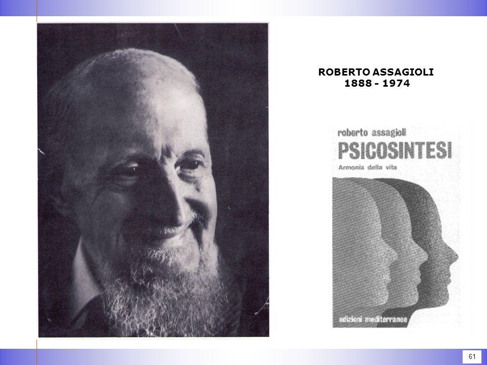 61 ROBERTO ASSAGIOLI 1888 - 1974