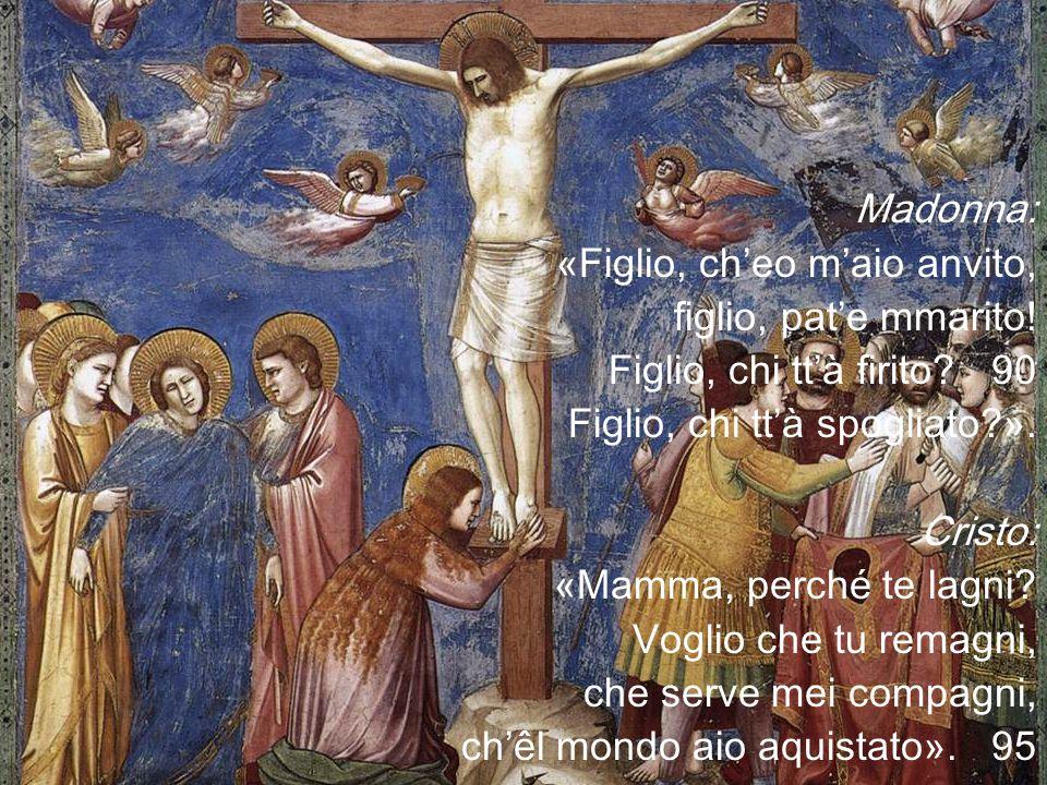 Madonna: «Figlio, ch'eo m'aio anvito, figlio, pat'e mmarito.