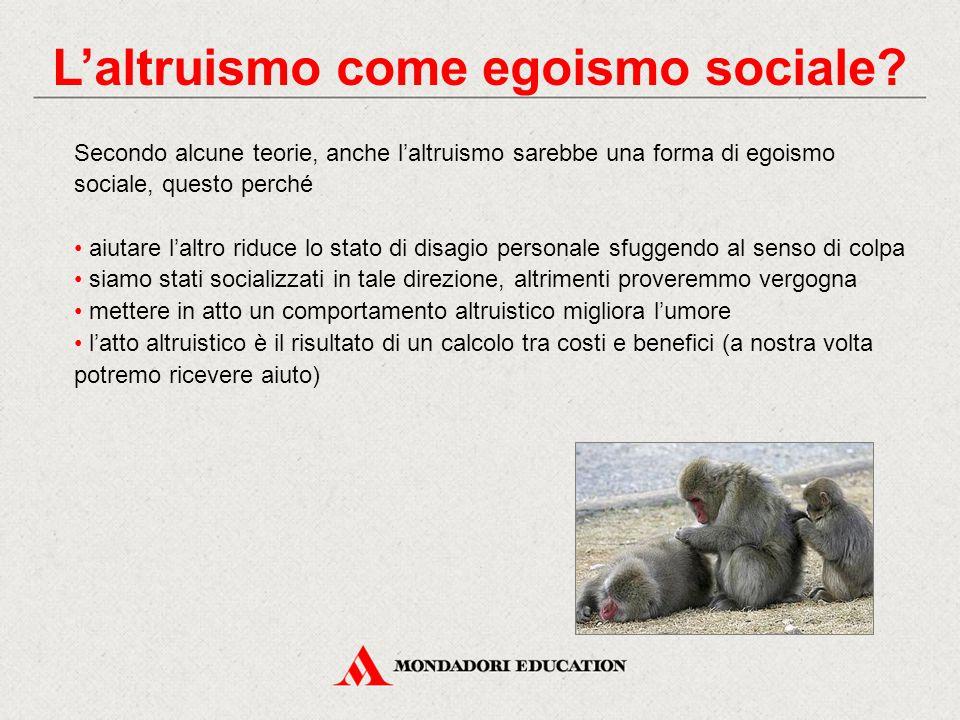 Secondo alcune teorie, anche l'altruismo sarebbe una forma di egoismo sociale, questo perché aiutare l'altro riduce lo stato di disagio personale sfug